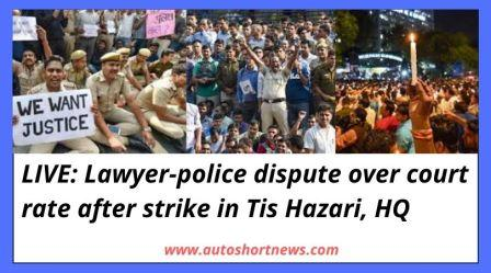 LIVE Lawyer-police dispute over court rate after strike in Tis Hazari, HQ