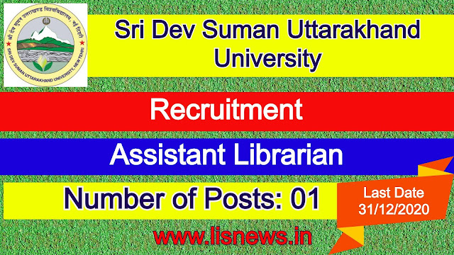 Post of Assistant Librarian at Sri Dev Suman Uttarakhand University