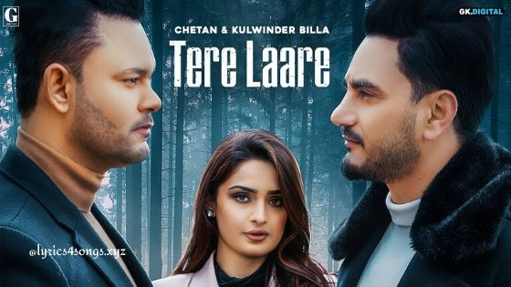 TERE LAARE LYRICS –  Kulwinder Billa | Punjabi Song | Lyrics4Songs.xyz
