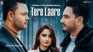 TERE LAARE LYRICS –  Kulwinder Billa | Punjabi Song