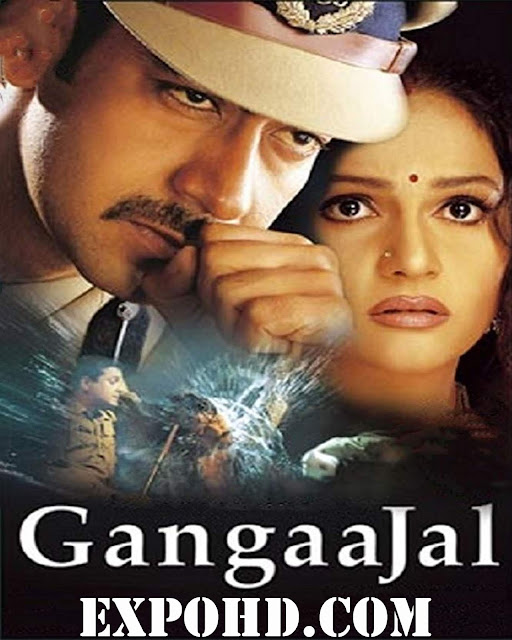Gangaajal Hindi Full Movie Download 480p | 720p | Esub 1.1Gb