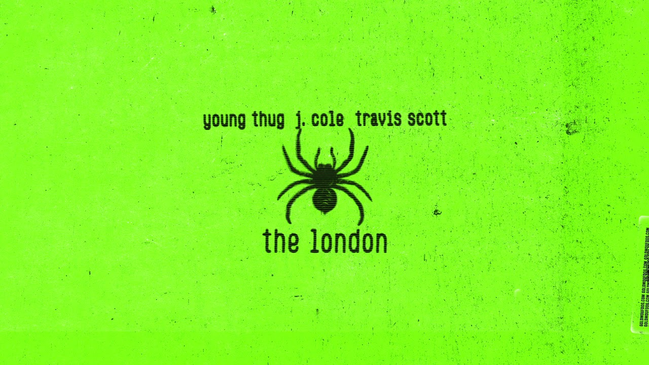 The London Song Lyrics - Young Thug Ft  J. Cole & Travis Scott | New English Song 2019
