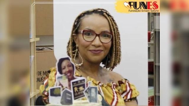No dia da Consciência Negra, a FUNES faz referência a professora e escritora Nádia Farias dos Santos.