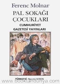 Ferenc Molnar - Pal Sokağı Çocukları