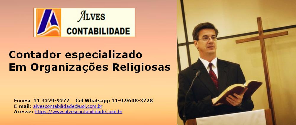 Alves Contabilidade escritório especializado no atendimento as Igrejas, Centros Religiosos, Ongs e Associações