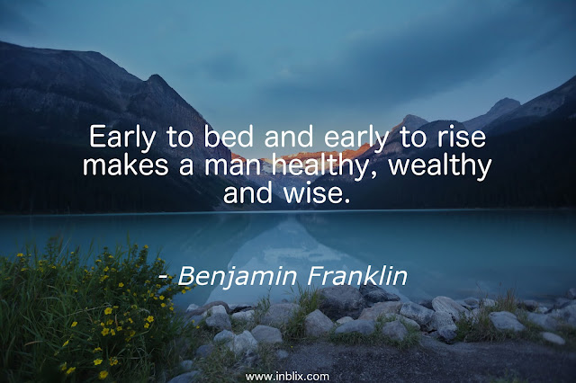 early-bed-early-rise-makes-man-healthy-wealthy-wise-benjamin-franklin.jpg