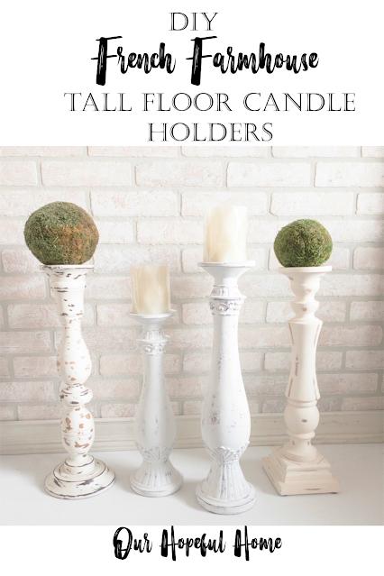 DIY French Farmhouse Tall Floor Candle Holders