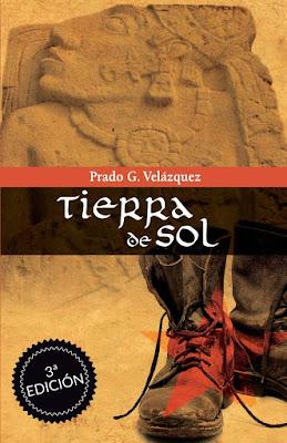 Novela Tierra de Sol de Prado G. Velázquez