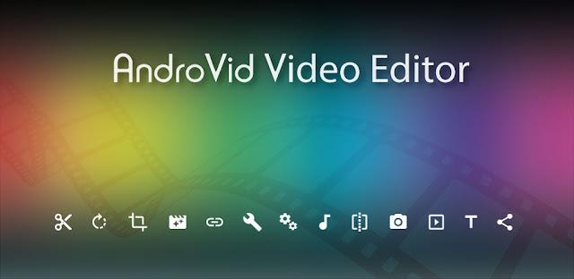 AndroVid Pro تحميل تحميل برنامج تقطيع الفيديو ودمجها AndroVid Pro APK برنامج قص أجزاء من الفيديو تحميل برنامج ArabicVid للاندرويد برنامج تقسيم الفيديو إلى اجزاء للاندرويد Video Cutter Uptodown تنزيل برنامج تصميم فيديو