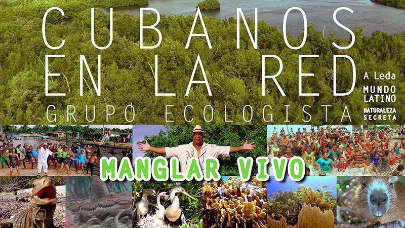 Cubanos en la Red - ¨Manglar Vivo¨ - Videoclip - Dirección: Mundo Latino. Portal Del Vídeo Clip Cubano