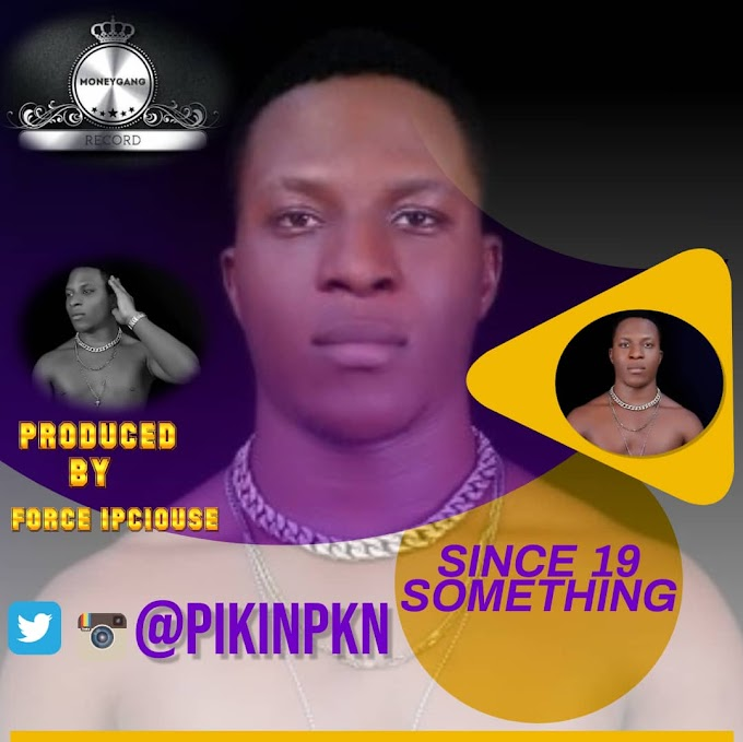 [Download Audio] Pikin - Since 19 Something