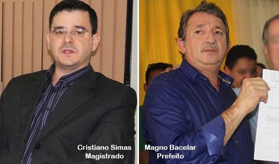 Juiz Cristiano Simas e Magno Bacelar, prefeito de Chapadinha