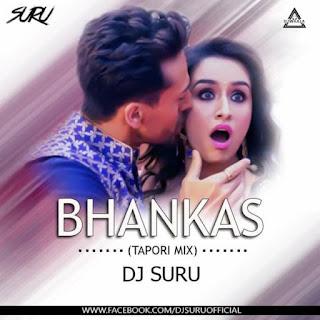 BHANKAS - TAPORI REMIX - DJ SURU