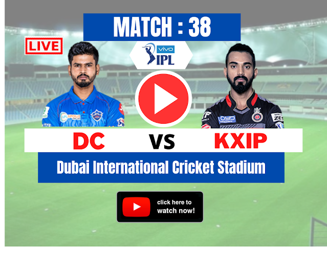 Watch Live DREAM11 IPL 2020, MATCH 38: KXIP VS DC, Delhi Capitals win the toss and elected to ba