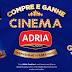 Promoção Adria Compre e Ganhe Cinema