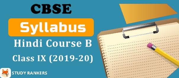 CBSE Class 9 Hindi Course B Syllabus 2019-20