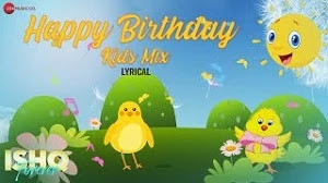HAPPY BIRTHDAY KIDS MIX LYRICS AAKANKSHA SHARMA