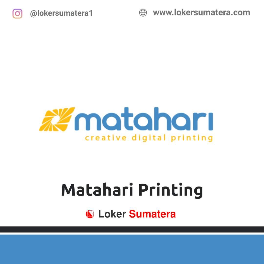 Lowongan Kerja Pekanbaru: Matahari Printing April 2021