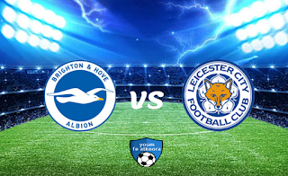 مشاهدة مباراة ليستر سيتي و برايتون بث مباشر اليوم 10-2-2021 في كأس الإتحاد الإنجليزي.
