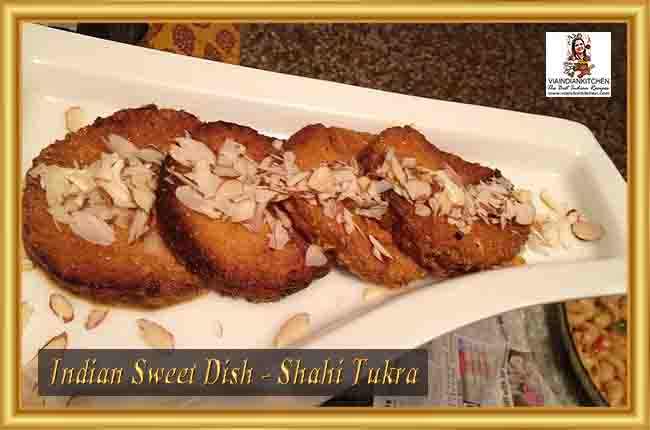 Indian Sweet Dishes - Shahi Tukra