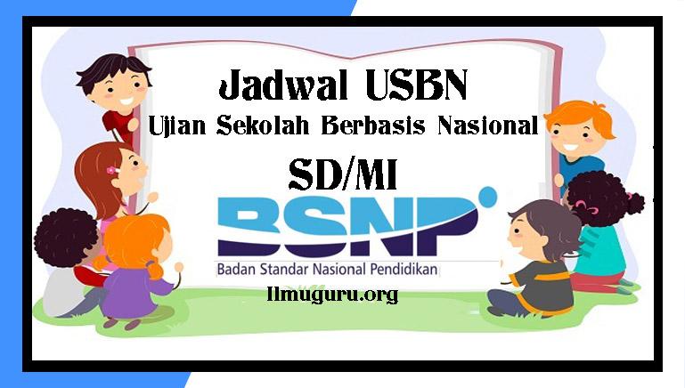 Jadwal USBN SD
