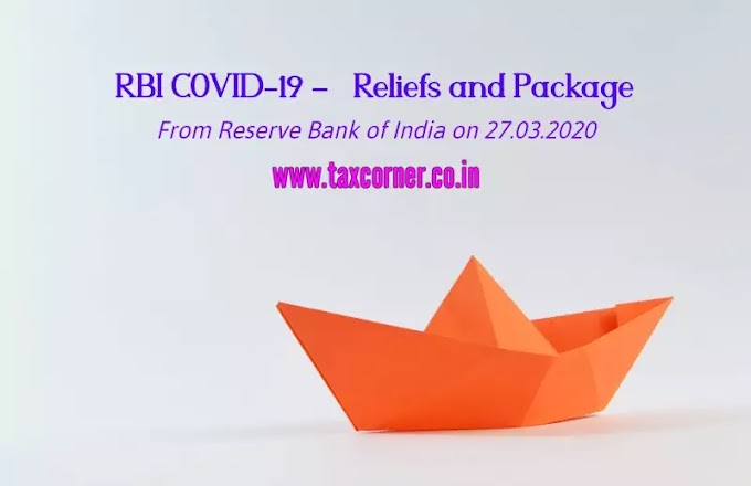 RBI COVID-19 – Reliefs and Package