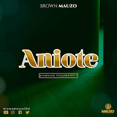 Brown Mauzo - Aniote