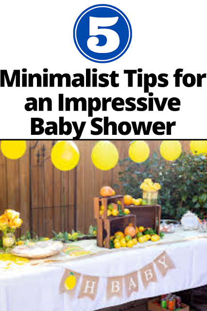 5 Minimalist Tips for a Baby Shower