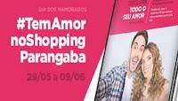 Promoção Tem Amor no Shopping Parangaba