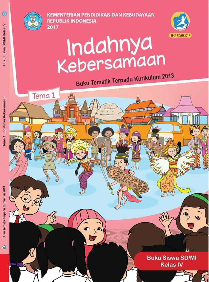 Buku Siswa Tematik SD Kelas IV Tema 1 Indahnya Kebersamaan