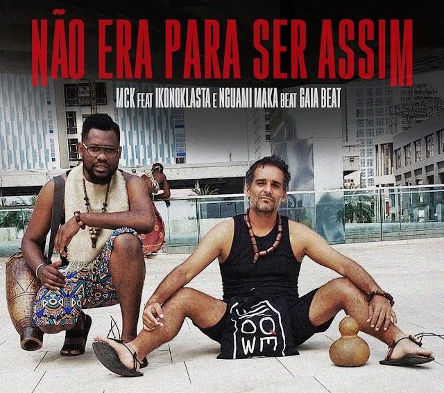 MCK feat. Ikonoklasta, Nguami Maka & Gaia Beat - Não Era Pra Ser Assim (Rap) [FREE DOWNLOAD]