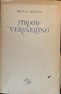 Hella Haasse - Stroomversnelling