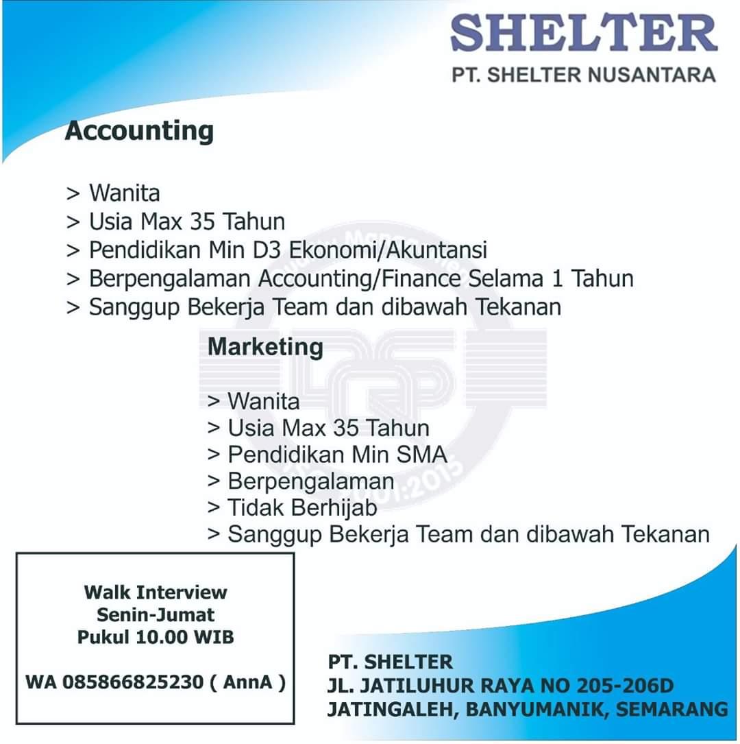 Lowongan Kerja Semarang di PT Shelter Nusantara Sebagai Accounting & Marketing