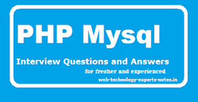 PHP Mysql Interview Questions and Answers for fresher and experienced