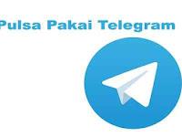 Cara Jual Pulsa Lewat Telegram dengan Beberapa Langkah Mudahnya