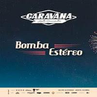 CONCIERTO DE BOMBA ESTEREO