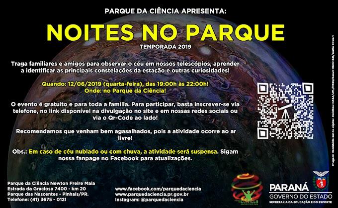 AS NOITES NO PARQUE ESTÃO DE VOLTA!