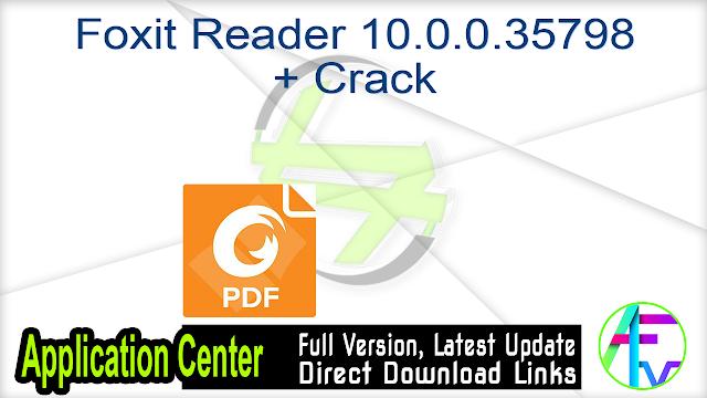 Foxit Reader 10.0.0.35798 + Crack
