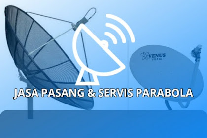√ Jasa Pasang Antena Parabola Lumajang & Jember