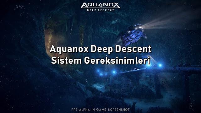 Aquanox Deep Descent Sistem Gereksinimler