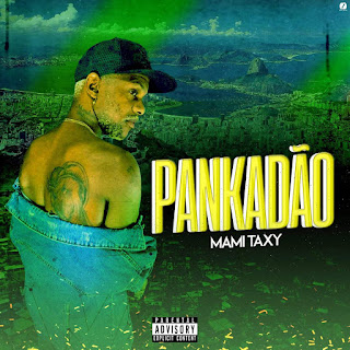 Mami Taxi - Pankadão 2019 [BAIXAR]