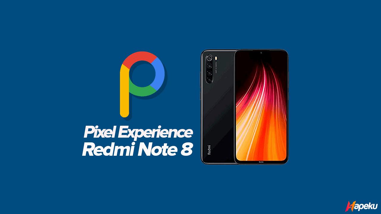 ROM Pixel Experience Xiaomi Redmi Note 8 ( GINKGO )