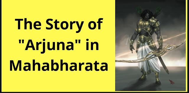 Complete Story Of Arjuna | Mahabharata