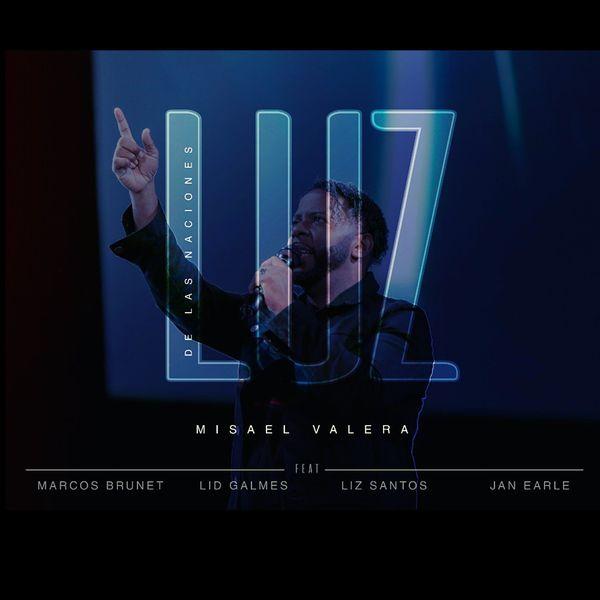 Misael Valera – Luz de las Naciones 2020 (Exclusivo WC)