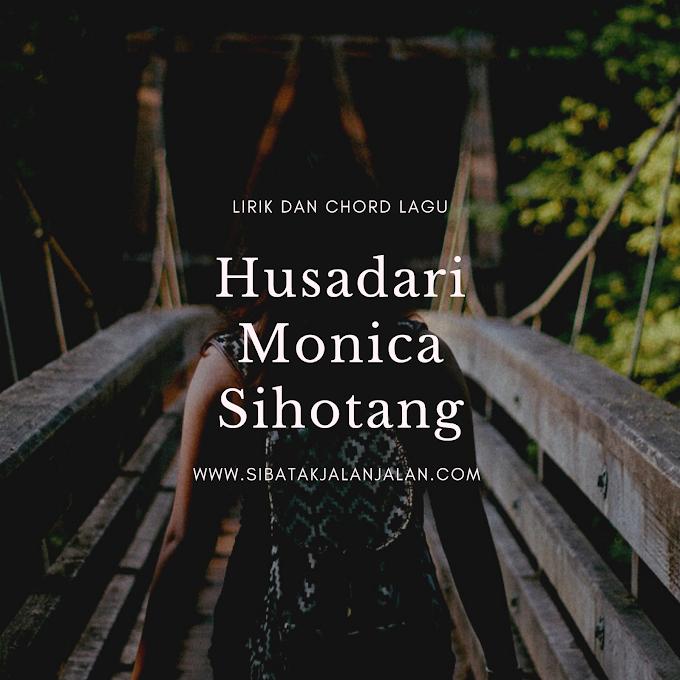"Lirik dan Chord Lagu ""Husadari"" Monica Sihotang 2021"