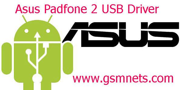 Asus Padfone 2 USB Driver Download
