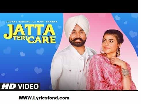 JATTA TERI CARE LYRICS-JUGRAJ SANDHU (Translation)