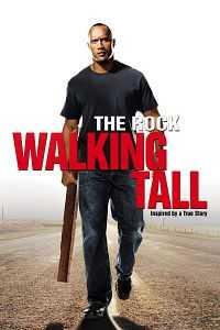 Walking Tall 2004 Hindi Dubbed Movie Download