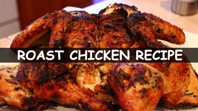 How to make roast chicken | roast chicken recipe | roast chicken