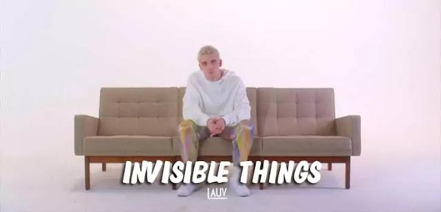 INVISIBLE THINGS LYRICS – LAUV
